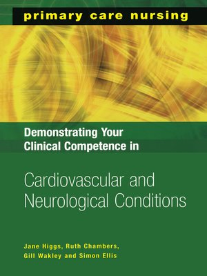 cover image of Demonstrating Your Clinical Competence in Cardiovascular and Neurological Conditions
